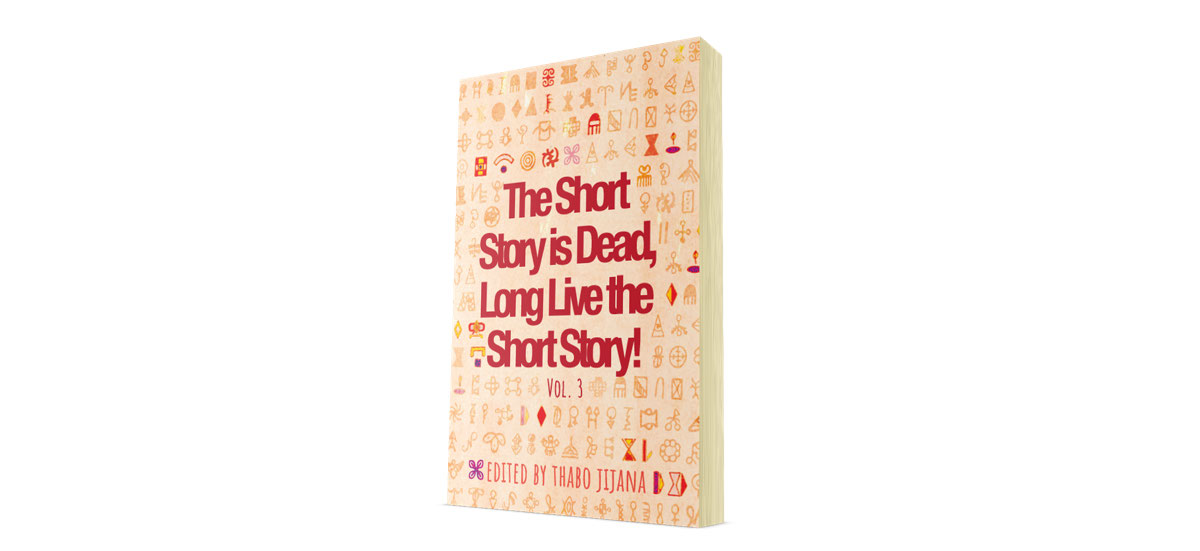 The Short Story is Dead, Long Live the Short Story! Vol. 3